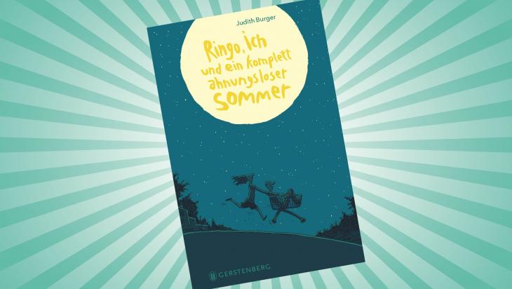 Ringo, ich und ein komplett ahnungsloser Sommer; Cover: Gerstenberg Verlag