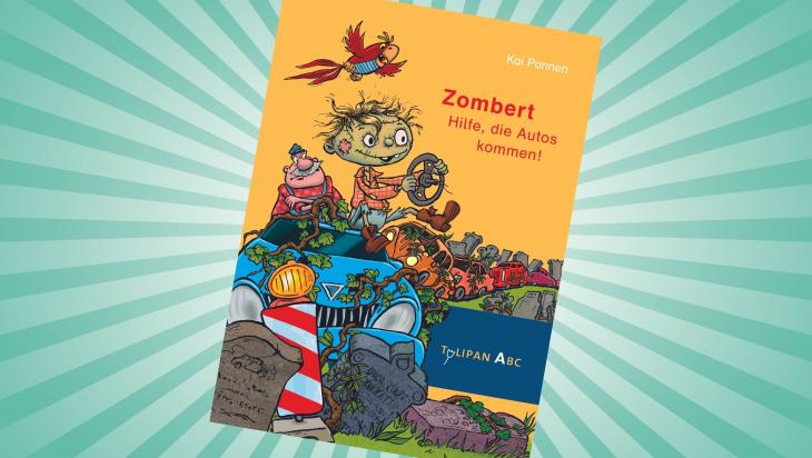 Zombert. Hilfe, die Autos kommen!; Cover: Tulipan (ABC) Verlag