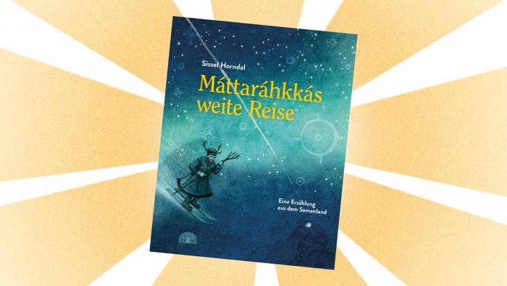 Kinderbuch: Máttaráhkkás weite Reise; Bild: Baoab