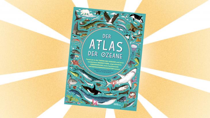 Kinderbuch: Der Atlas der Ozeane; Bild: Kleine Gestalten