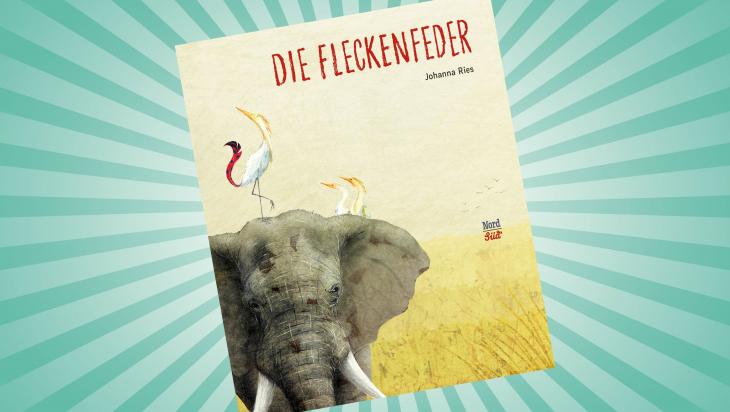 Die Fleckenfeder; Cover: NordSüd Verlag