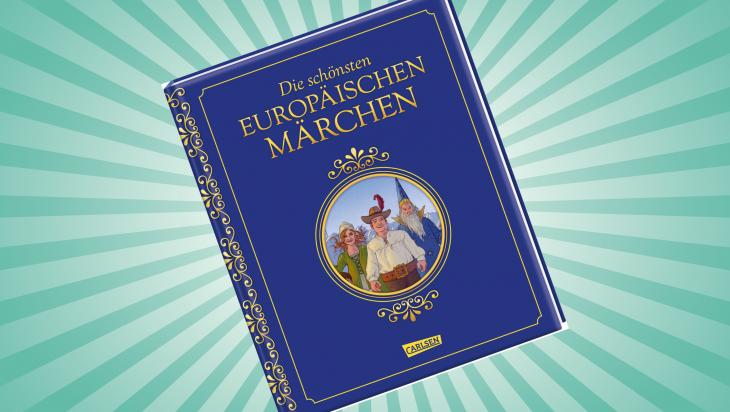 Die schönsten europäischen Märchen; Bild: Carlsen