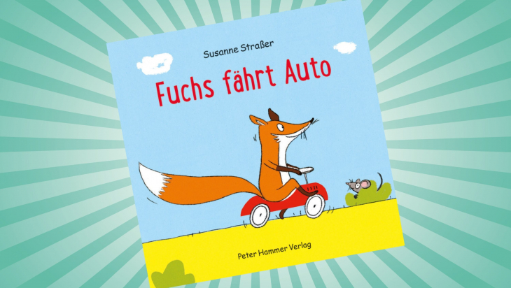 Fuchs fährt Auto; Cover: Peter Hammer Verlag