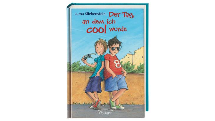 """Juma Kliebenstein: """"Der Tag, an dem ich cool wurde"""" / Oetinger"""