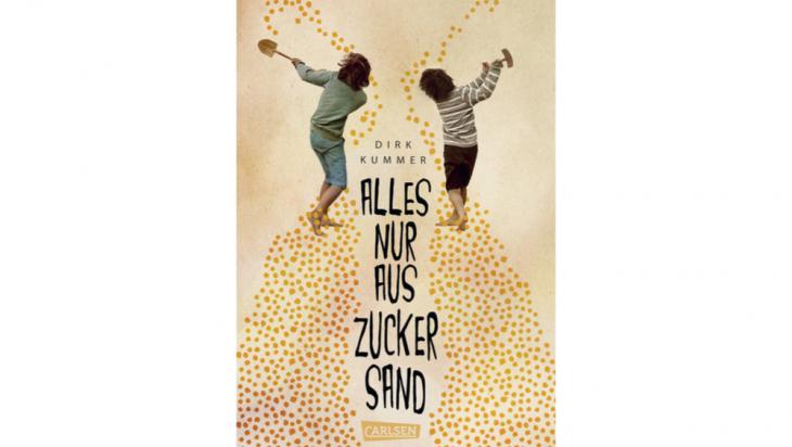 Kinderbuch 'Alles nur aus Zucker Sand'; Bild: Carlsen