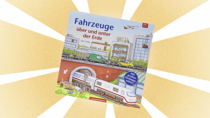 """Kinderbuch """"Fahrzeuge über und unter der Erde"""" / Cover: Coppenrath"""