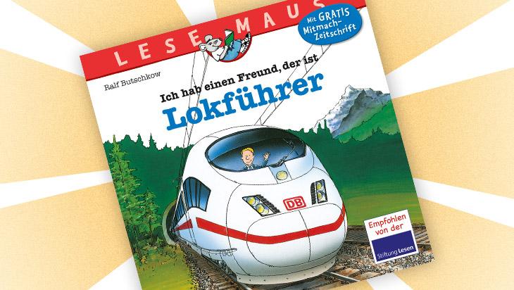 """Kinderbuch """"Ich hab einen Freund, der ist Lokführer"""" / Cover: Carlsen Verlag"""
