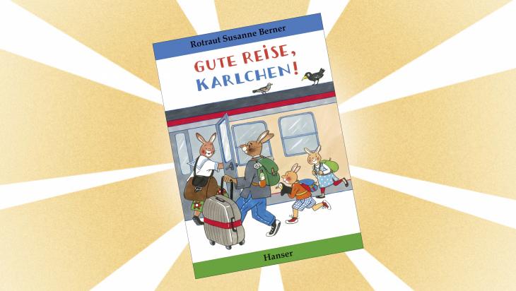 "Kinderbuch: ""Gute Reise Karlchen"" / Cover: Hanser"