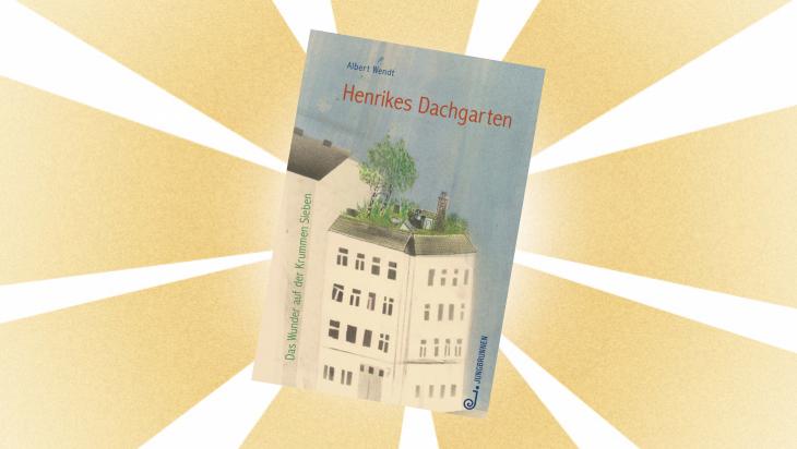 Kinderbuch: Henrikes Dachgarten / Cover: Jungbrunnen