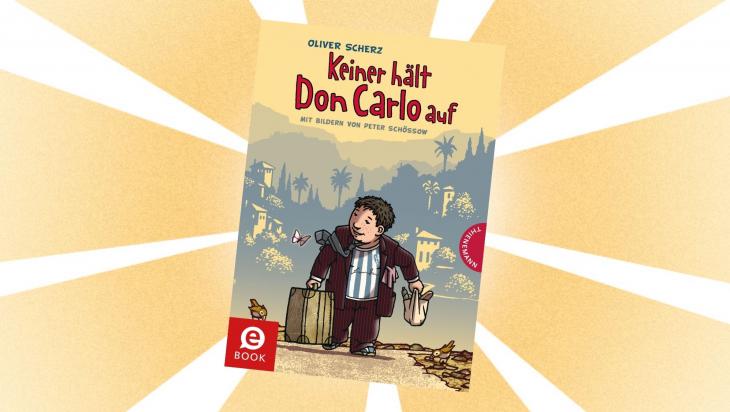 Kinderbuch Keiner hält Don Carlo auf; Bild: Thienemann-Esslinger