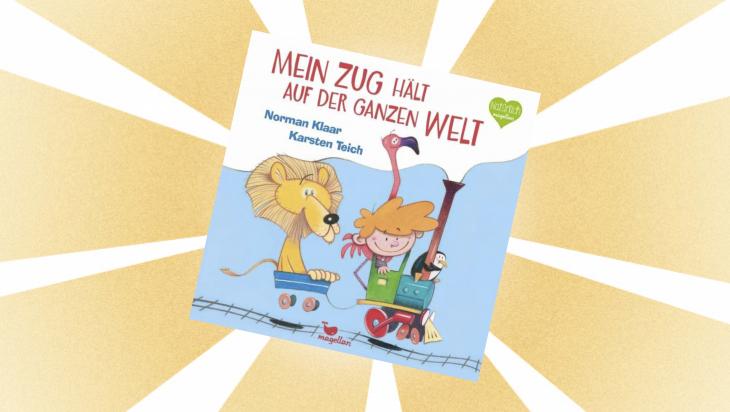 """Kinderbuch """"Mein Zug hält auf der ganzen Welt"""" / Cover: magellan"""