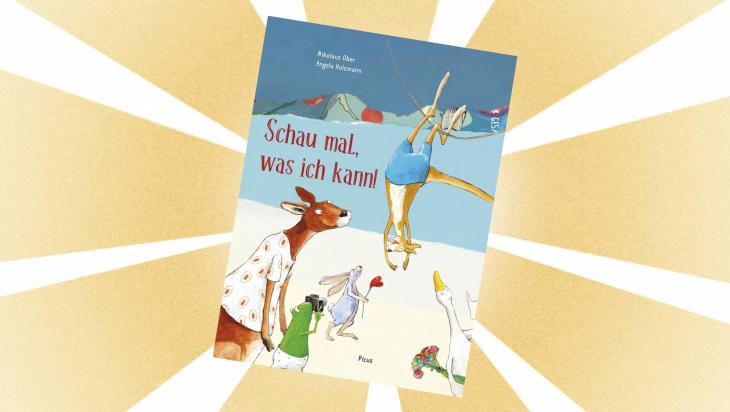 Kinderbuch: Schau mal, was ich kann / Cover: Picus Verlag