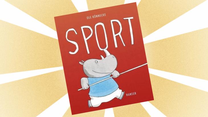 Kinderbuch: Sport ist herrlich / Cover: Hanser