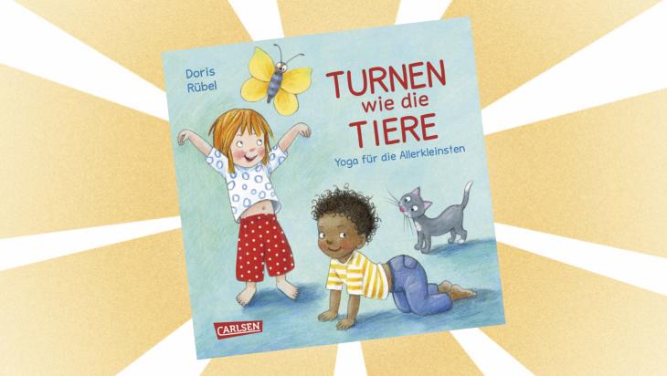 Kinderbuch: Turnen wie die Tiere: Yoga für die Allerkleinsten. / Cover: Carlsen