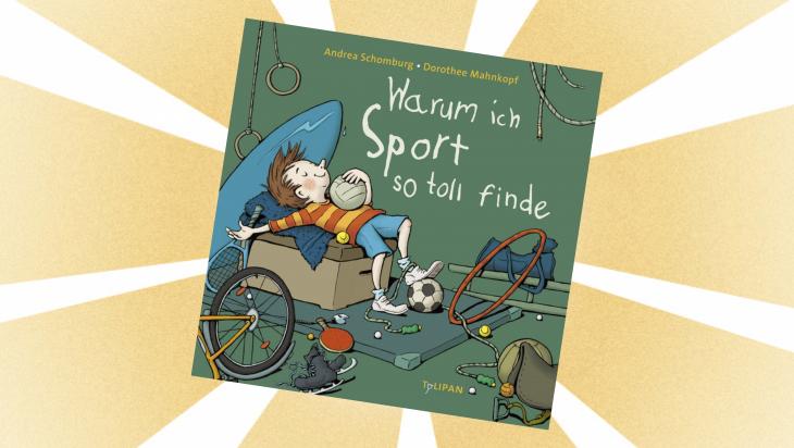 Kinderbuch: Warum ich Sport so toll finde / Cover: TULIPAN VERLAG