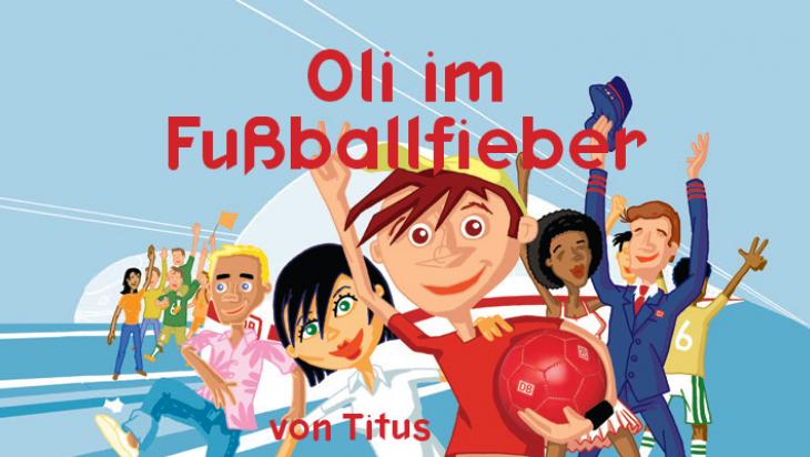Oli Im Fussball Fieber Olis Bahnwelt