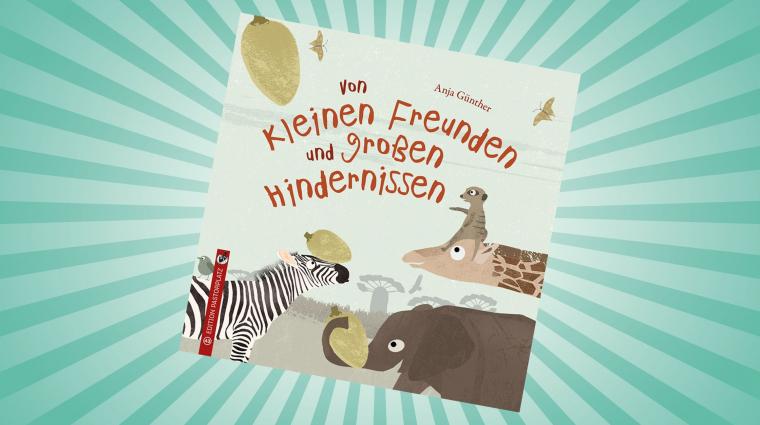 Von kleinen Freunden und großen Hindernissen; Cover: Edition Pastorplatz